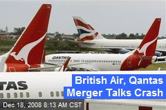 British Air, Qantas Merger Talks Crash
