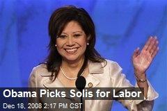 Obama Picks Solis for Labor