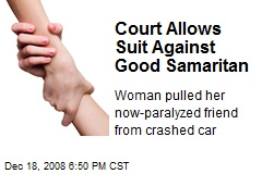 Court Allows Suit Against Good Samaritan