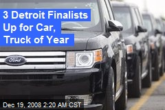 3 Detroit Finalists Up for Car, Truck of Year