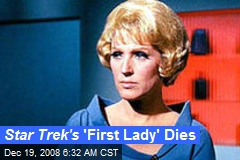 Star Trek's 'First Lady' Dies