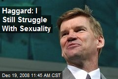 Haggard: I Still Struggle With Sexuality