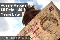 Aussie Repays £5 Debt—40 Years Late