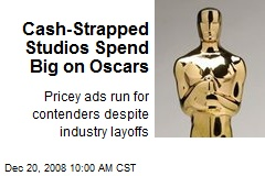 Cash-Strapped Studios Spend Big on Oscars