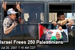 Israel Frees 250 Palestinians