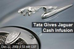 Tata Gives Jaguar Cash Infusion