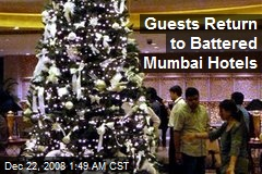 Guests Return to Battered Mumbai Hotels