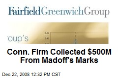Conn. Firm Collected $500M From Madoff's Marks