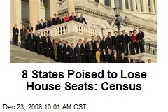 8 States Poised to Lose House Seats: Census