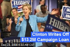 Clinton Writes Off $13.2M Campaign Loan