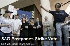 SAG Postpones Strike Vote