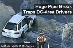 Huge Pipe Break Traps DC-Area Drivers