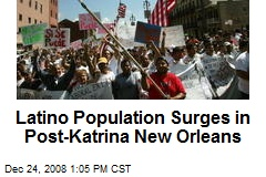 Latino Population Surges in Post-Katrina New Orleans