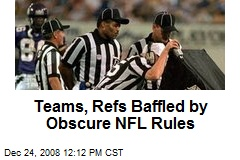 Teams, Refs Baffled by Obscure NFL Rules
