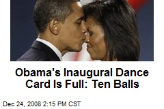 Obama's Inaugural Dance Card Is Full: Ten Balls
