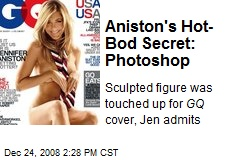 Aniston's Hot-Bod Secret: Photoshop