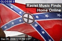 Racist Music Finds Home Online
