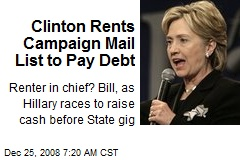 Clinton Rents Campaign Mail List to Pay Debt
