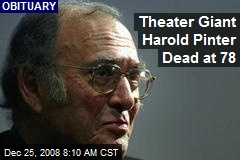 Theater Giant Harold Pinter Dead at 78