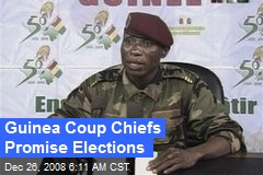 Guinea Coup Chiefs Promise Elections