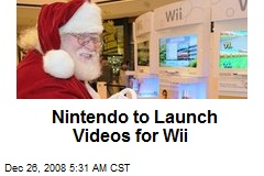 Nintendo to Launch Videos for Wii