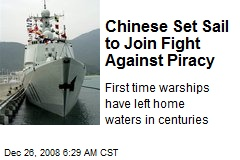 Chinese Set Sail to Join Fight Against Piracy