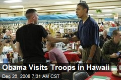 Obama Visits Troops in Hawaii