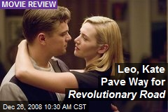 Leo, Kate Pave Way for Revolutionary Road