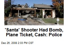 'Santa' Shooter Had Bomb, Plane Ticket, Cash: Police