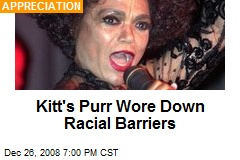 Kitt's Purr Wore Down Racial Barriers