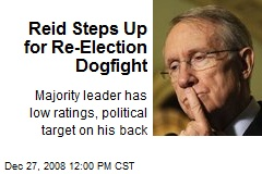 Reid Steps Up for Re-Election Dogfight