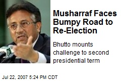 Musharraf Faces Bumpy Road to Re-Election