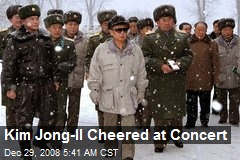 Kim Jong-Il Cheered at Concert