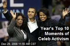 Year's Top 10 Moments of Celeb Activism