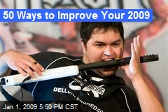 50 Ways to Improve Your 2009