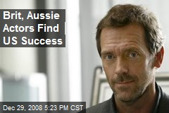 Brit, Aussie Actors Find US Success
