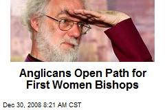 Anglicans Open Path for First Women Bishops