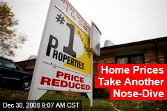 Home Prices Take Another Nose-Dive