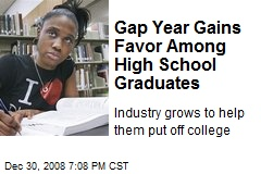 Gap Year Gains Favor Among High School Graduates