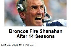 Broncos Fire Shanahan After 14 Seasons