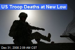 US Troop Deaths at New Low