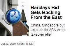 Barclays Bid Gets Backing From the East