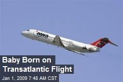 Baby Born on Transatlantic Flight