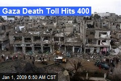 Gaza Death Toll Hits 400