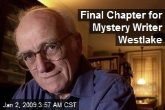 Final Chapter for Mystery Writer Westlake