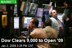 Dow Clears 9,000 to Open '09