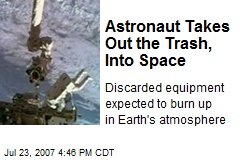 Astronaut Takes Out the Trash, Into Space