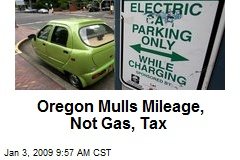 Oregon Mulls Mileage, Not Gas, Tax