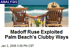 Madoff Ruse Exploited Palm Beach's Clubby Ways