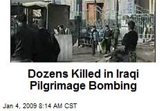Dozens Killed in Iraqi Pilgrimage Bombing